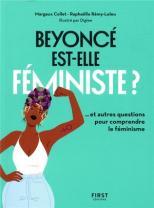 https://www.club.be/Livres/Livres-Francais/Actualite/Societe/Beyonce-Est-elle-Feministe--Et-10-Autres-Questions-Pour-Comprendre-Le-Feminisme/p/9782412039731