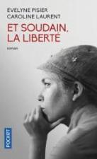 https://www.club.be/Livres/Livres-Francais/Litterature/Romans-et-Nouvelles-Poche/Et-Soudain-La-Liberte/p/9782266282505